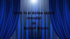 Șveik în al doilea război mondial de Bertolt Brecht latimp.eu