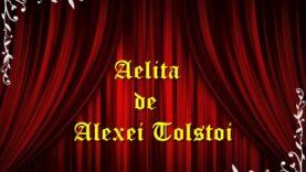 Aelita de Alexei Tolstoi teatru radiofonic latimp.eu
