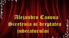 Alejandro Casona – Siretenia si dreptatea judecatorului teatru radiofonic latimp.eu