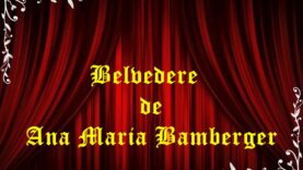 Belvedere de Ana Maria Bamberger