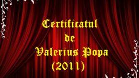 Certificatul de Valerius Popa