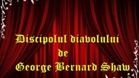 Discipolul diavolului de George Bernard Shaw (1984) drama teatru radiofonic latimp.eu