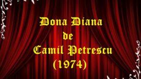 Dona Diana Camil Petrescu (1974)