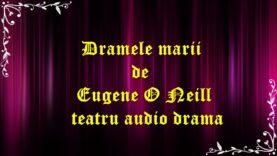 Dramele marii de Eugene O Neill teatru la microfon drama (1991)