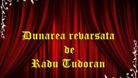 Dunarea revarsata de Radu Tudoran teatru radiofonic latimp.eu
