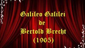 Galileo Galilei de Bertold Brecht (1965) teatru radiofonic latimp.eu