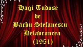 Hagi Tudose de Barbu Stefanescu Delavrancea (1951) teatru radiofonic latimp.eu