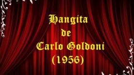 Hangița de Carlo Goldoni