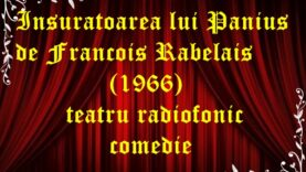 Insuratoarea lui Panius de Francois Rabelais (1966) teatru radiofonic latimp.eu