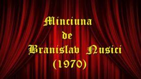 Minciuna de Branislav Nusici (1970) teatru radiofonic latimp.eu