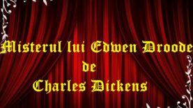 Misterul lui Edwen Droode de Charles Dickens