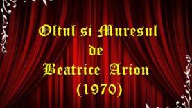 Oltul si Muresul de Beatrice Arion (1970) teatru radiofonic latimp.eu