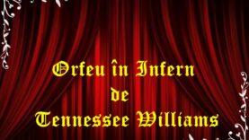 Orfeu în Infern de Tennessee Williams