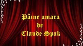 Pâine amară de Claude Spak