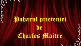 Paharul prieteniei de Charles Maitre
