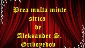 Prea multă minte strică de Aleksander S. Griboyedov