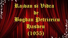 Razvan si Vidra de Bogdan Petriceicu Hasdeu (1955) teatru radiofonic latimp.eu