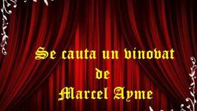 Se caută un vinovat de Marcel Ayme