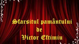 Sfarsitul pamantului de Victor Eftimiu