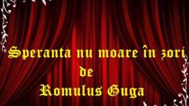 Speranța nu moare în zori de Romulus Guga