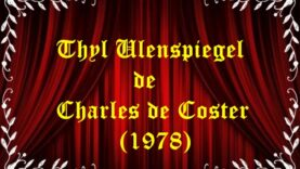 Thyl Ulenspiegel de Charles de Coster (1978)