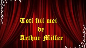 Toti fiii mei de Arthur Miller