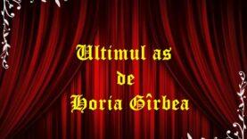 Ultimul as de Horia Gîrbea (1991)