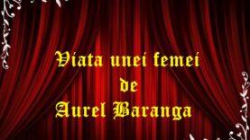 Viata unei femei de Aurel Baranga