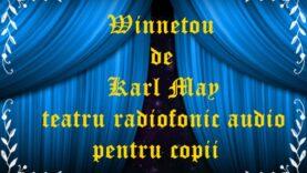 Winnetou de Karl May teatru radiofonic audio pentru copii