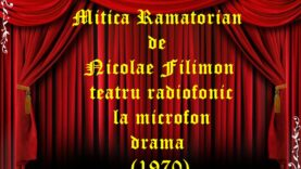 Mitica Ramatorian de Nicolae Filimon teatru radiofonic la microfon drama(1970)