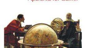 Apararea lui Galilei de Octavian Paler teatru la microfon latimp.eu