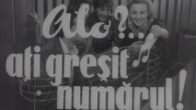 Alo ati gresit numarul (1958) film romanesc online comedie muzicala latimp.eu