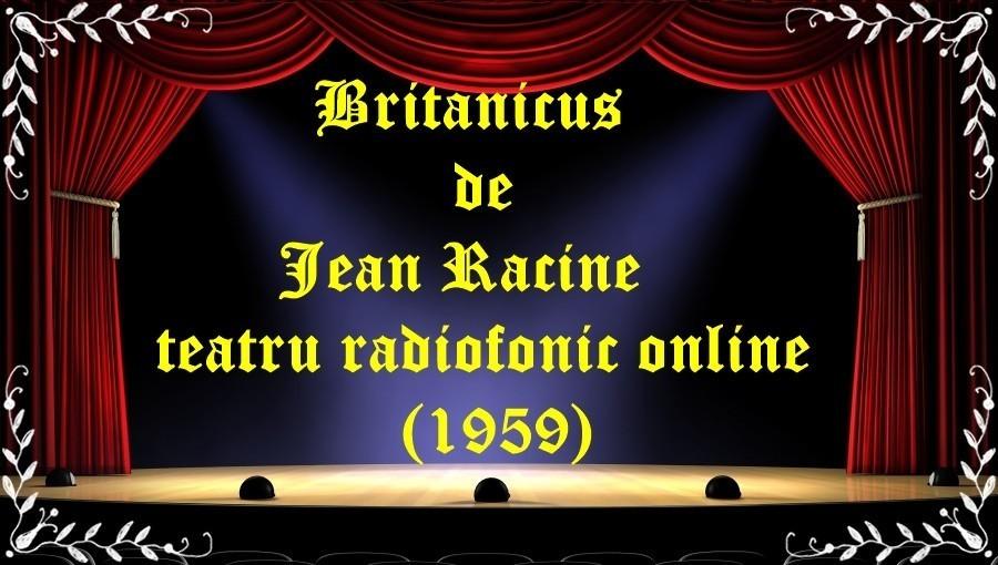 Britanicus de Jean Racine teatru radiofonic online (1959) latimp.eu teatru