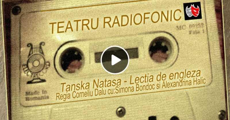 Lectia de engleza de Tanska Natasa teatru radiofonic la microfon (1977) latimp.eu