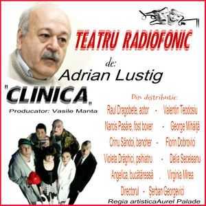 Clinica de Adrian Lustig teatru radiofonic la microfon latimp.eu