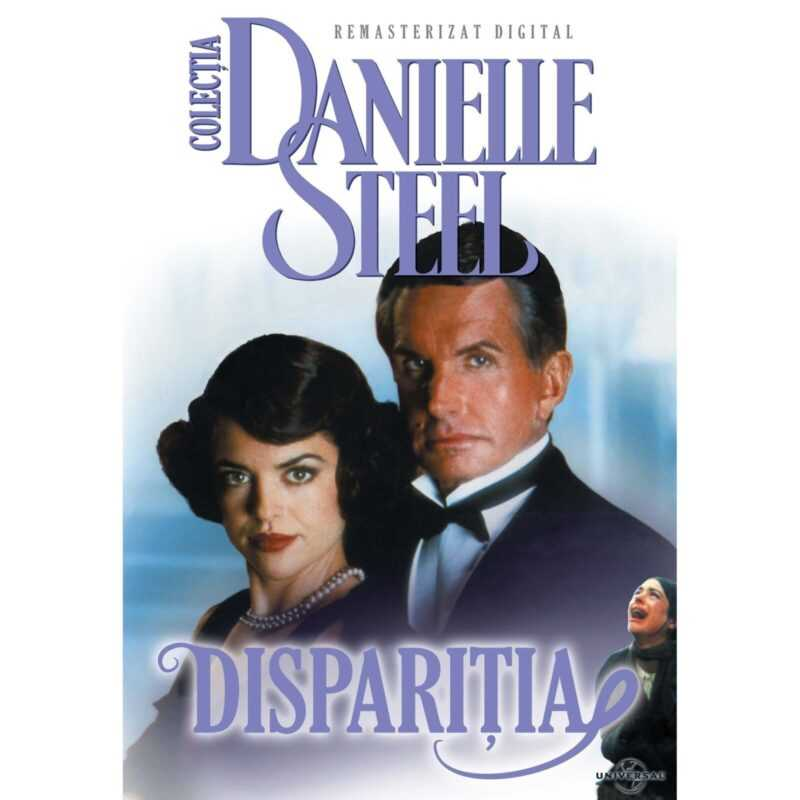 Disparitia (1995) film romantic subtitrat in romana dupa romanul lui Danielle Steel