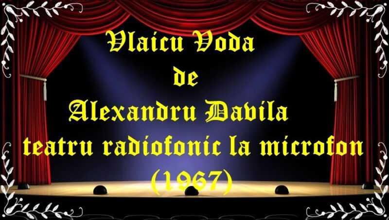 Vlaicu Voda teatru radiofonic la microfon latimp.eu teatru