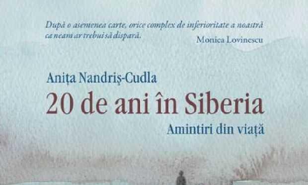 Anița Nandriș Cudla 20 de ani în Siberia. Amintiri din viață. Teatru radiofonic biografic drama latimp.eu