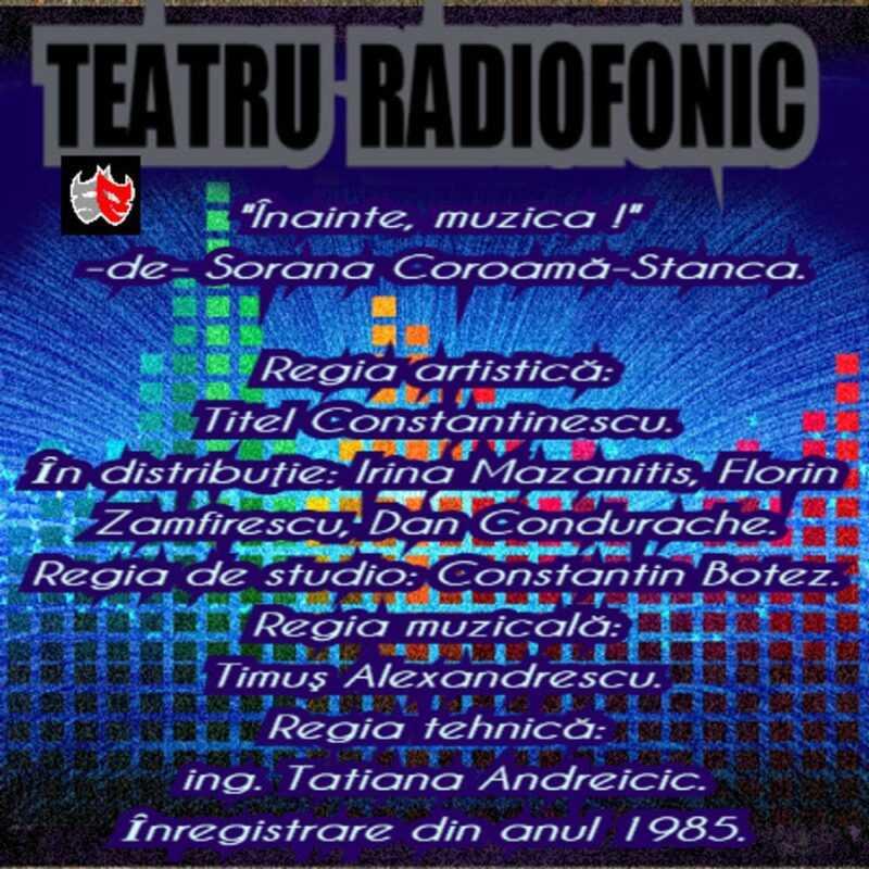 Înainte muzica de Sorana Coroama Stanca teatru radiofonic la microfon (1985) latimp.eu