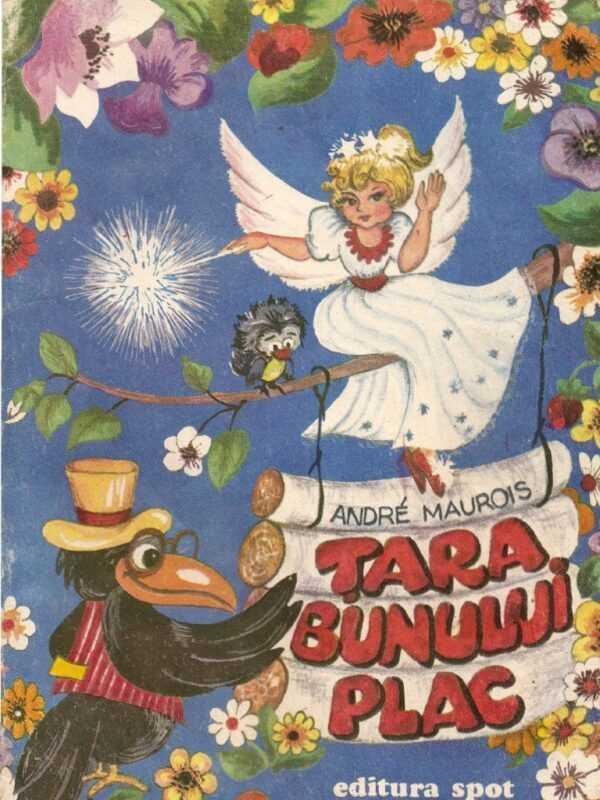 Tara bunului plac de Andre Maurois teatru radiofonic pentru copii latimp.eu