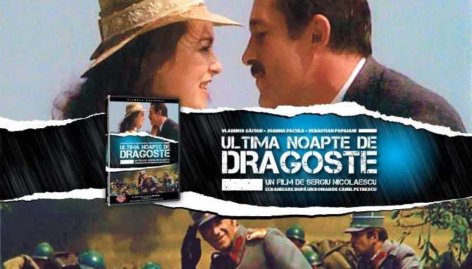 Ultima noapte de dragoste, întâia noapte de război film românesc dragoste dramă război (1979) latimp.eu