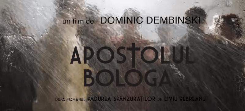 Apostolul Bologa film artistic drama razboi (2018) latimp.eu