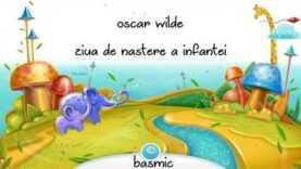 Ziua de nastere a Infantei de Oscar Wilde teatru radiofonic povestire (2007) latimp.eu
