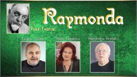 Raymonda de Paul Everac teatru radiofonic comedie (2001) latimp eu